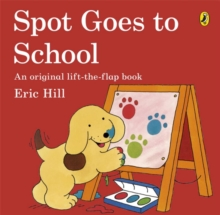 Spot Goes to School, Paperback / softback Book