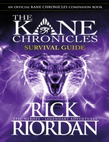 The Kane Chronicles: Survival Guide, Hardback Book