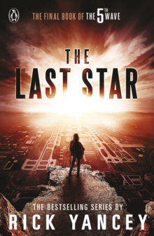 The 5th Wave: The Last Star (Book 3), Paperback / softback Book