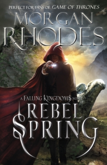 Falling Kingdoms: Rebel Spring (book 2), Paperback / softback Book