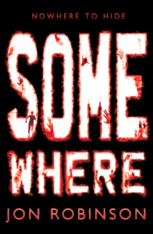 Somewhere (Nowhere Book 3), Paperback Book