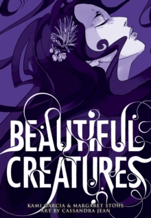 Beautiful Creatures: The Manga (A Graphic Novel), Paperback Book