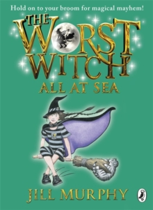 The Worst Witch All at Sea, Paperback Book