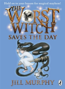 The Worst Witch Saves the Day, Paperback Book