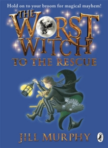 The Worst Witch to the Rescue, Paperback Book