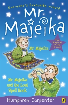 Mr Majeika and Mr Majeika and the Lost Spell Book bind-up, Paperback / softback Book