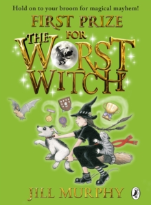 First Prize for the Worst Witch, Paperback / softback Book