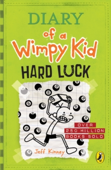 Hard Luck (Diary of a Wimpy Kid book 8), Paperback Book
