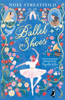 Ballet Shoes, Paperback / softback Book