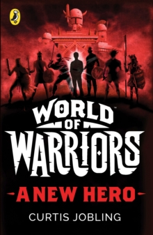 A New Hero (World of Warriors book 1), Paperback Book