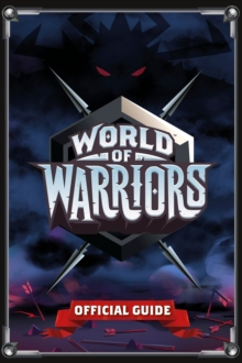 World of Warriors Official Guide, Paperback Book