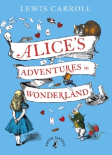Alice's Adventures in Wonderland, Hardback Book