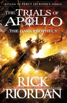 The Dark Prophecy (The Trials of Apollo Book 2), Hardback Book