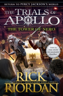 The Tower of Nero (The Trials of Apollo Book 5), Paperback / softback Book