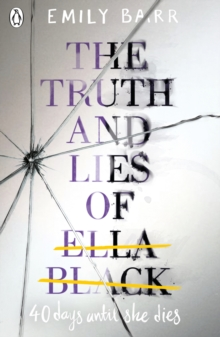 The Truth and Lies of Ella Black, Paperback / softback Book