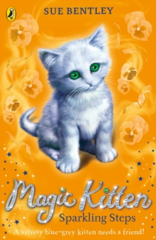 Magic Kitten: Sparkling Steps, Paperback Book