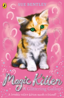Magic Kitten: A Glittering Gallop, Paperback Book