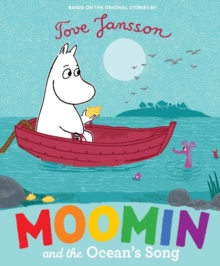 Moomin and the Ocean's Song, Paperback / softback Book