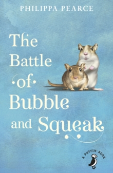 The Battle of Bubble and Squeak, Paperback / softback Book