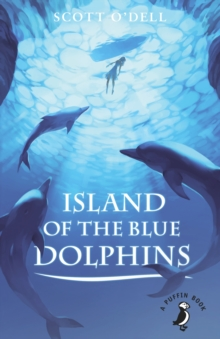 Island of the Blue Dolphins, Paperback / softback Book