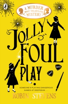 Jolly Foul Play : A Murder Most Unladylike Mystery, Paperback / softback Book