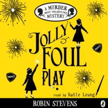 Jolly Foul Play : A Murder Most Unladylike Mystery, eAudiobook MP3 eaudioBook