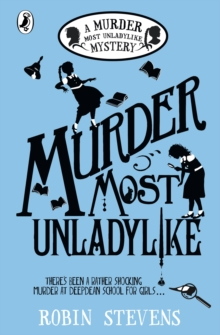 Murder Most Unladylike : A Murder Most Unladylike Mystery, EPUB eBook