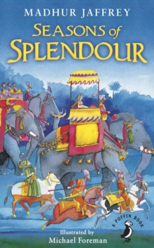 Seasons of Splendour : Tales, Myths and Legends of India, Paperback / softback Book