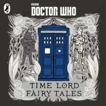 Doctor Who: Time Lord Fairy Tales, CD-Audio Book
