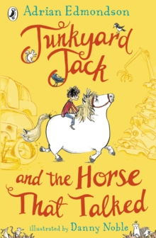 Junkyard Jack and the Horse That Talked, Paperback / softback Book