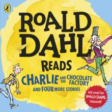 Roald Dahl Reads Charlie and the Chocolate Factory and Four More Stories, CD-Audio Book