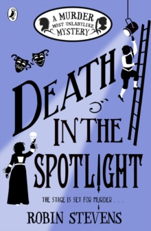 Death in the Spotlight : A Murder Most Unladylike Mystery, EPUB eBook