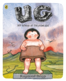 UG: Boy Genius of the Stone Age and His Search for Soft Trousers, Paperback / softback Book