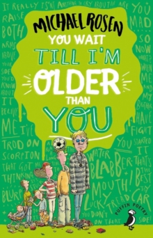 You Wait Till I'm Older Than You!, Paperback / softback Book
