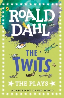 The Twits : The Plays, Paperback Book
