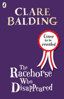 The Racehorse Who Disappeared, Hardback Book