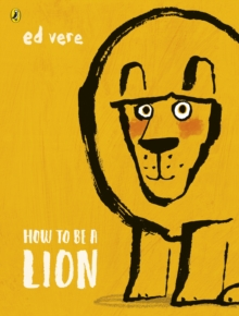 How to be a Lion, Paperback / softback Book