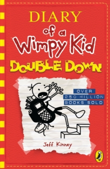 Diary of a Wimpy Kid: Double Down (Book 11), Paperback / softback Book