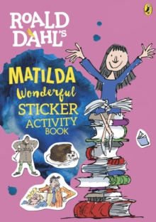 Roald Dahl's Matilda Wonderful Sticker Activity Book, Paperback / softback Book