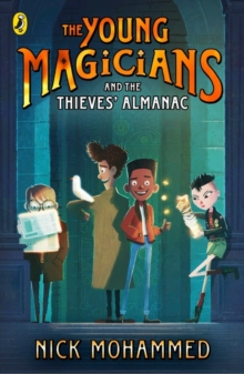 The Young Magicians and The Thieves' Almanac, Paperback / softback Book
