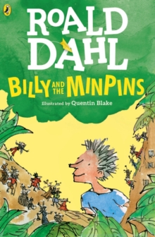 Billy and the Minpins (illustrated by Quentin Blake), Paperback / softback Book