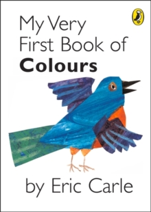 My Very First Book of Colours, Hardback Book
