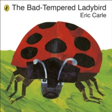 The Bad-Tempered Ladybird, Board book Book