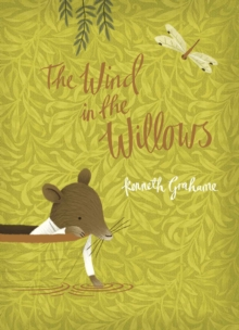 The Wind in the Willows : V&A Collector's Edition, Hardback Book