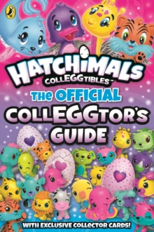 Hatchimals: The Official Colleggtor's Guide, Paperback Book