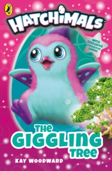 Hatchimals: The Giggling Tree : (Book 1), Paperback / softback Book