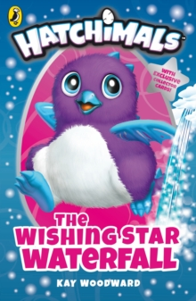 Hatchimals: The Wishing Star Waterfall : (Book 2), EPUB eBook