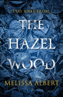 The Hazel Wood, Paperback / softback Book