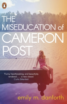 The Miseducation of Cameron Post, Paperback / softback Book