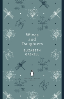 Wives and Daughters, Paperback Book